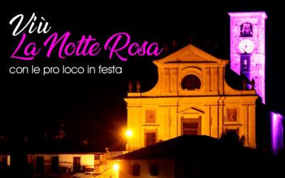 """6 Luglio 2019 – LA VIÙ EN ROSE – La notte rosa con le """"pro loco in festa"""""""